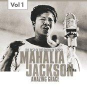Mahalia Jackson, Vol. 1 (The Best of the Queen of Gospel)