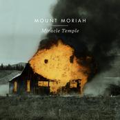 Mount Moriah - Miracle Temple Artwork