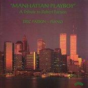 Manhatten Playboy - A Tribute to Robert Farnon