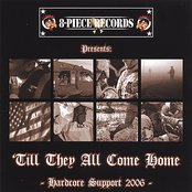'Till They ALL Come Home - Hardcore Support 2006 -