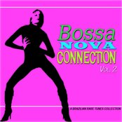 Bossa Nova Connection, Vol. 2 (A Brazilian Rare Tunes Collection)
