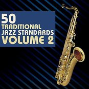 50 Traditional Jazz Standards: Volume 2