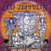 Whole Lotta Blues - Songs of Led Zeppelin