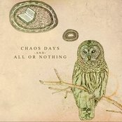 Chaos Days and All Or Nothing