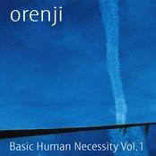 Orenji - Basic Human Necessity Vol 1