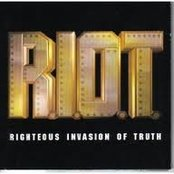 R.I.O.T. (Righteous Invasion of Truth)