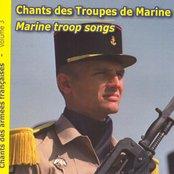 Chants de l'Armée Française, vol. 3 : Chants des troupes de Marine (Marine Troop Songs)