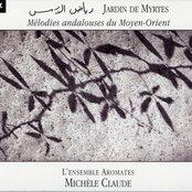 Jardin de Myrtes - Mélodies andalouses du Moyen-Orient
