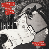 album Man I Hate Your Band by Little Man Tate