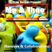 Me & Thee – Remixes & Collaborations