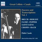 CASALS, Pablo: Encores and Transcriptions, Vol.  1 (1925-1928)