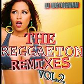 Dj Victorman: Reggaeton the Remixes, Vol.2