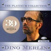 Dino Merlin - The Platinum Collection