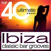 TOP 40 Ibiza Classic Bar Grooves
