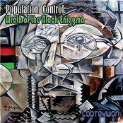 Population Control: Wrath Of The Black Eniggma