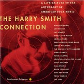 The Harry Smith Connection: A Live Tribute