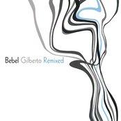 Bebel Gilberto Remixed (Bonus Disc)
