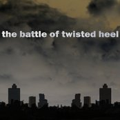 The Battle Of Twisted Heel