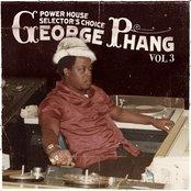 George Phang: Power House Selector's Choice Vol. 3