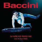 La Notte Non Dormo Mai Live On Tour 2002