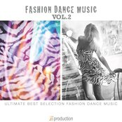 Fashion Dance Music, Vol. 2