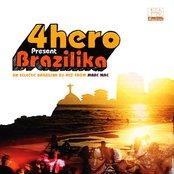 4hero Present Brazilika