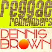 Reggae Remembers Dennis Brown Greatest Hits