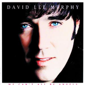 album We Can't All Be Angels by David Lee Murphy