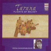 Tarana - Flights Of Melody (Veena Sahasrabuddhe)
