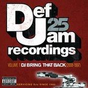 Def Jam 25: Volume 1 - DJ Bring That Back (2008-1997)