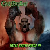 Gut Bucket - Total Brute Force (EP)