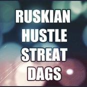 RUSKIAN HUSTLE STREAT DAGS RECORDS