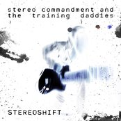 Stereo Commandment And The Training Daddies