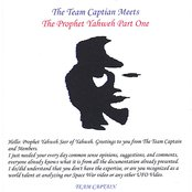 The Team Captain Meet's the Prophet Yahweh.Part One