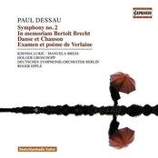 Dessau, P.: In Memoriam Bertolt Brecht / Symphonies Nos. 1-2 / Danse Et Chanson / Examen / Les Voix