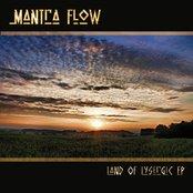 Mantra Flow - Land of Lysergic EP 2009