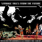 Strange Tales from the Future Vol.1