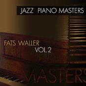 Jazz Piano Masters - Fats Waller, Vol. 2