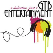 GTB Entertainment- A Dedication, Part 2