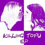 Killing Tofu EP