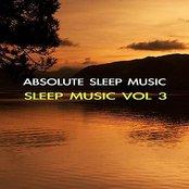 Sleep Music Volume Three