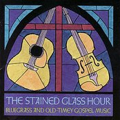 The Stained Glass Hour / Bluegrass & Old-Timey Gospel Music
