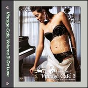 Vintage Cafe, Volume 3: De Luxe