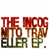 The Incognito Traveller EP