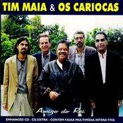 Tim Maia & Os Cariocas: Amigos do Rei