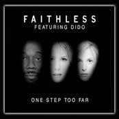 One Step Too Far (feat. Dido)