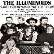Should I Stay Or Should I Wait For The Man (The Clash vs. Velvet Underground)-The Illuminoids
