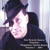 Don Ricardo Garcia Presenta Reggaeton Talento Nuevo Volume 1 2007