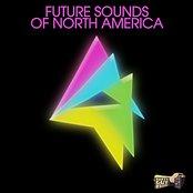 The Future Sounds of North America