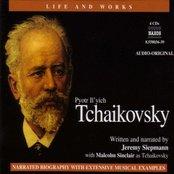 Life and Works: TCHAIKOVSKY (Siepmann)